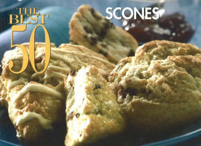 The Best 50 Scones by Karen Pepkin