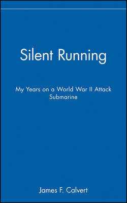 Silent Running by James F. Calvert