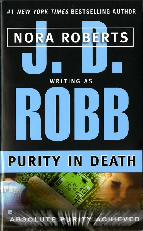 Purity in Death (In Death #17) (US Ed.) by J.D Robb