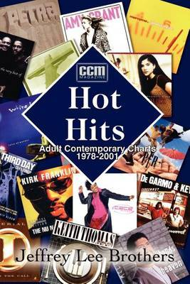 Hot Hits: Ac Charts 1978-2001 by Jeffrey Lee Brothers image