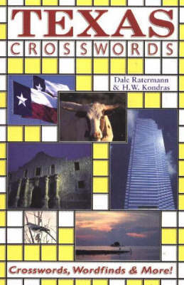 Texas Crosswords: Crosswords, Wordfinds and More! by Dale Ratermann image