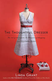 The Thoughtful Dresser by Linda Grant image