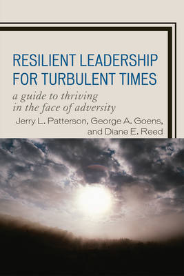 Resilient Leadership for Turbulent Times by Jerry L Patterson image
