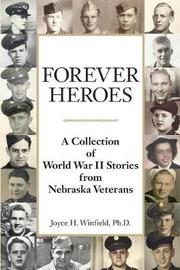 Forever Heroes by Joyce H Winfield
