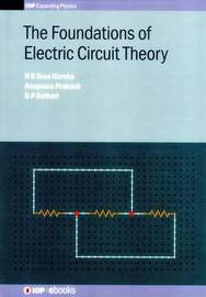 The Foundations of Electric Circuit Theory by N R Sree Harsha image