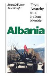 Albania (with New Postscript) by Miranda Vickers
