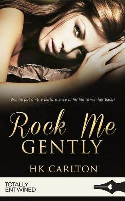 Rock Me Gently by HK Carlton image