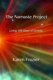 The Namaste Project by Karen Frazier