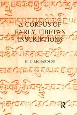 A Corpus of Early Tibetan Inscriptions by H.E. Richardson