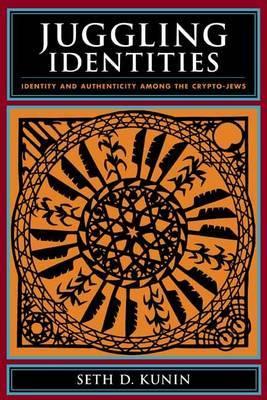 Juggling Identities by Seth D. Kunin image