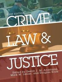 Crime, Law, and Justice by Desire' J M Anastasia image