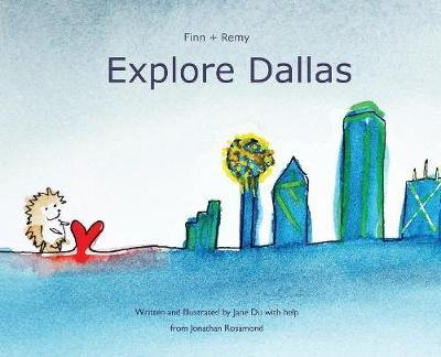Finn and Remy Explore Dallas by Jane Du