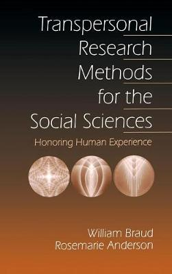 Transpersonal Research Methods for the Social Sciences by Rosemarie Anderson