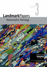 Landmark Papers 3: Metamorphic Petrology by B.W. Evans image