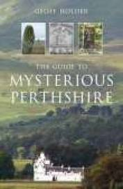 The Guide to Mysterious Perthshire by Geoff Holder image