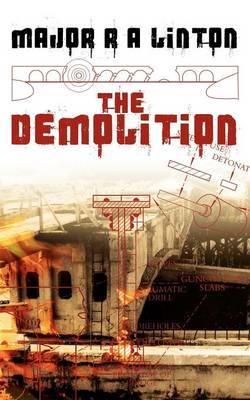 The Demolition by Major R, A Linton image