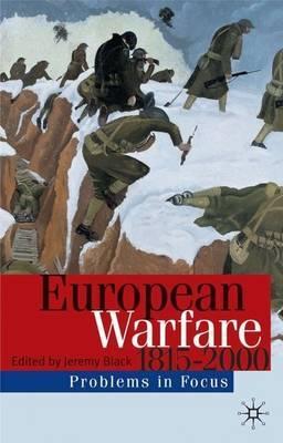 European Warfare 1815-2000 by Jeremy Black