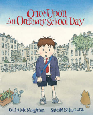 Once Upon an Ordinary School Day by Colin McNaughton image