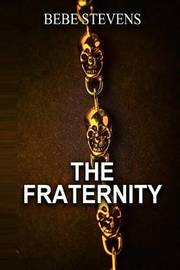 The Fraternity by Bebe Stevens image