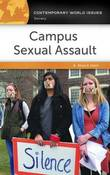 Campus Sexual Assault: A Reference Handbook by Alison E. Hatch