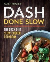 Dash Done Slow by Karen Frazier