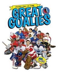 Great Goalies by Eric Zweig