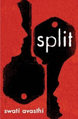 Split by Swati Avasthi image
