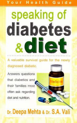 Speaking of Diabetes and Diet by Deepa Mehta