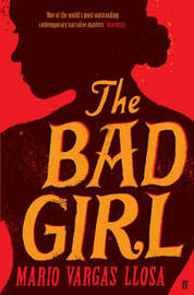 Bad Girl by Mario Vargas Llosa