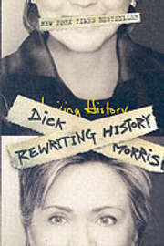 Rewriting History by Dick Morris image