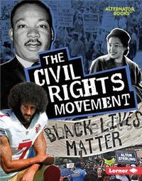 The Civil Rights Movement by Eric Braun