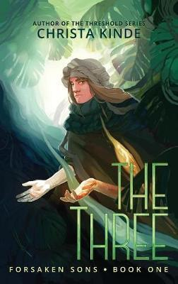 The Three by Christa Kinde