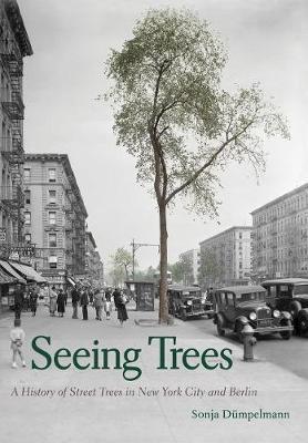 Seeing Trees by Sonja Dumpelmann