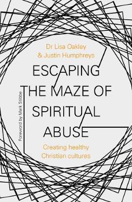 Escaping the Maze of Spiritual Abuse by Lisa Oakley image