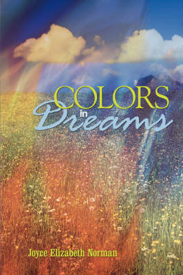Colors in Dreams by Joyce Elizabeth Norman image