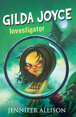 Gilda Joyce: Investigator Extraordinaire by Jennifer Allison image