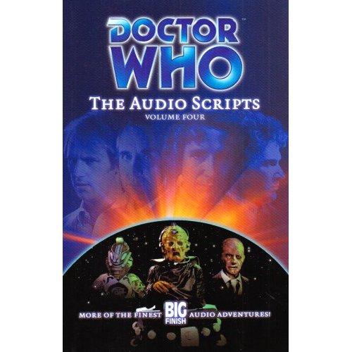 Doctor Who Script Book 4: The Audio Scripts: v. 4 by Ian Farrington image