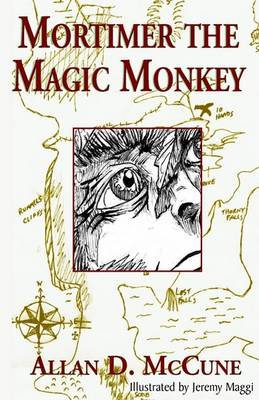 Mortimer the Magic Monkey by Allan D. McCune image