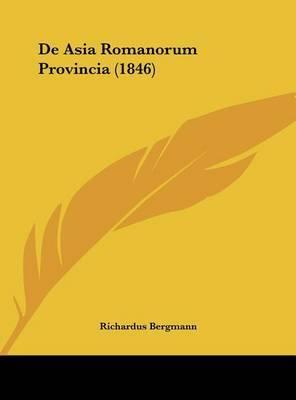 de Asia Romanorum Provincia (1846) by Richardus Bergmann image