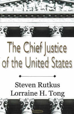 Chief Justice of the United States by Steven Rutkus