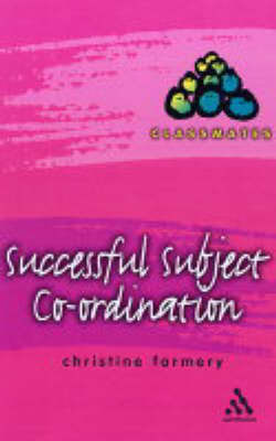 Successful Subject Co-ordination by Christine Farmery