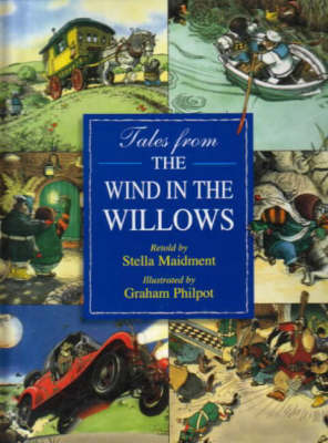 "Tales from the ""Wind in the Willows"" by Kenneth Grahame"