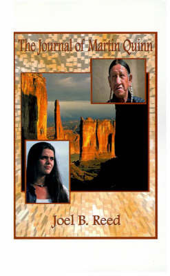 The Journal of Martin Quinn by Joel B Reed