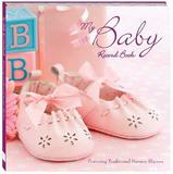 My Baby Record Book Pink : Featuring Traditional Nursery Rhymes by Kate Cody