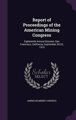 Report of Proceedings of the American Mining Congress image