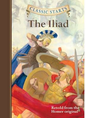 Classic Starts (R): The Iliad by Homer image