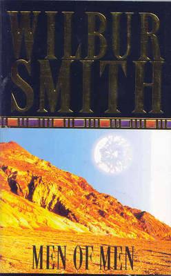 Men of Men by Wilbur Smith