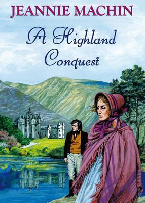 A Highland Conquest by Jeannie Machin image