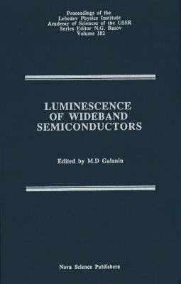 Luminescence of Wideband Semiconductors: v. 182