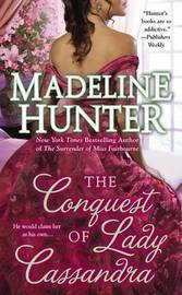 The Conquest of Lady Cassandra by Madeline Hunter image
